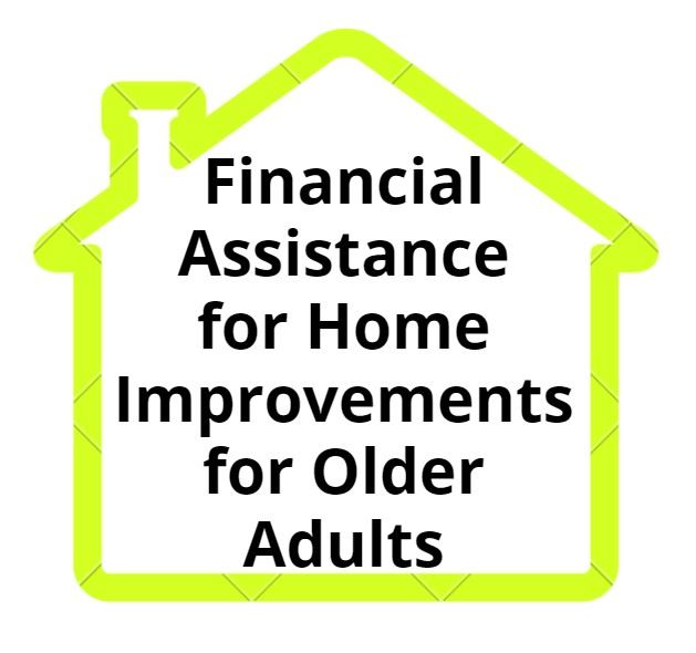 Financial Assistance for Home Improvement for Older Adults  Opens in new window